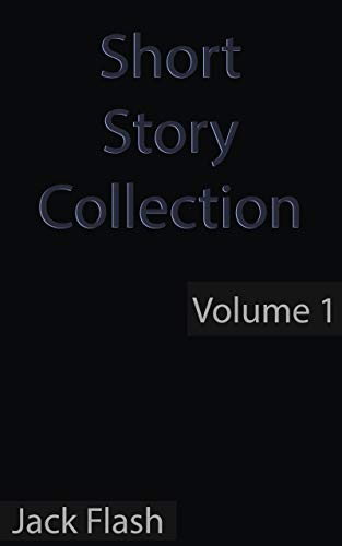 Short Story Collection: Volume 1 (Short Stories) (English Edition ...