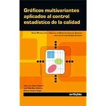 Gráficos multivariantes aplicados al control estadistico de la calidad: Graficos Multivariantes Aplicados (Metodología y análisis de datos en Ciencias Sociales)