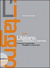 Nuovo l'italiano: grammatica e scrittura. Con quaderno. Per le Scuole superiori. Con CD Audio