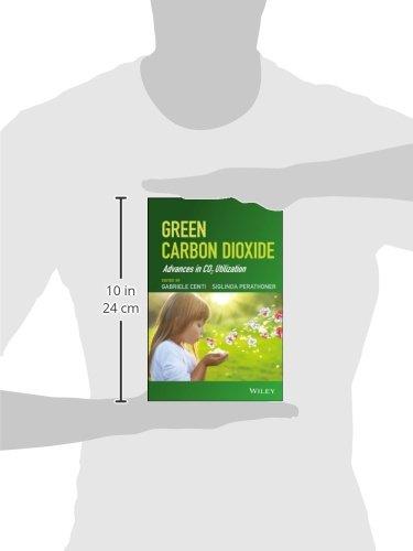 Green Carbon Dioxide: Advances in CO2 Utilization