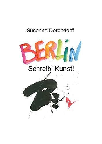 Schreib' Kunst: Berlin
