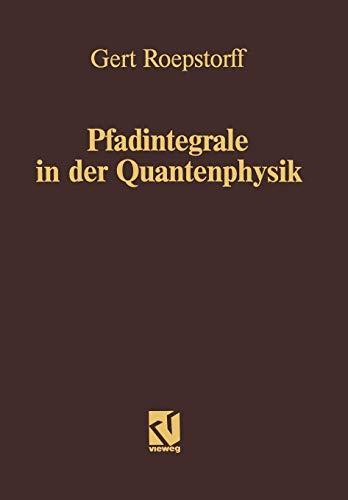Pfadintegrale in der Quantenphysik (German Edition)