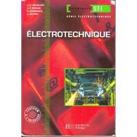 Electrotechnique Terminale STI Génie électronique (1Cédérom) par Jean-Claude Mauclerc, Jean-Pierre Bisiaux, A Domenach, J Hattab