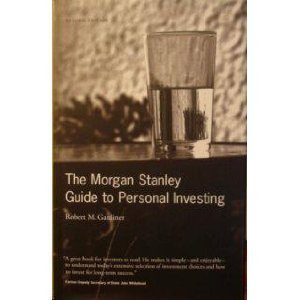 the-morgan-stanley-guide-to-personal-investing-by-robert-m-gardiner-2002-05-03