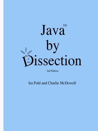 Java by Dissection by McDowell, Charlie (2006) Paperback