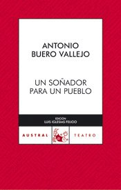 Un soñador para un pueblo (Teatro) por Antonio Buero Vallejo