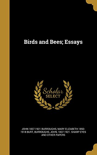 Birds and Bees; Essays