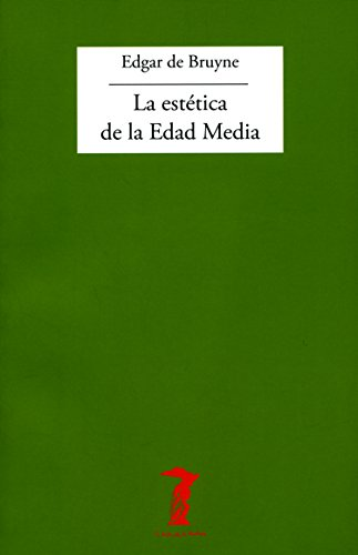 La estética de la Edad Media (La balsa de la Medusa nº 15) por Edgar De Bruyne