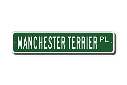 qidushop Manchester Terrier Schild Manchester Terrier Liebhaber Manchester Terrier Straßenschild Hunde-Liebhaber Hund Besitzer Geschenk Lustige Geschenke für Garage Hof, Zaun Auffahrt, Dekoration -