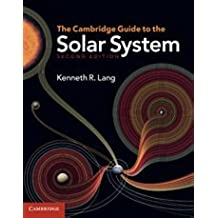 The Cambridge Guide to the Solar System 2nd Edition Hardback