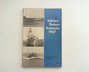 Köhlers Flotten-Kalender 1967. 55. Jahrgang.