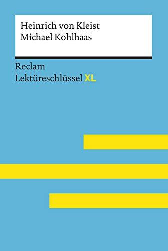 Michael Kohlhaas von Heinrich von Kleist: Lektüreschlüssel mit Inhaltsangabe, Interpretation,...