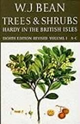 001: Trees and Shrubs Hardy in the British Isles Vol 1 A-C: A-C v. 1 (Trees & Shrubs Hardy in the British Isles)