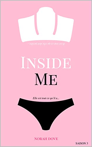 Inside Me 3: une romance New Adult addictive por Norah Dove