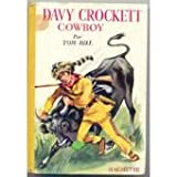davy crockett cowboy traduit par luce vidal illustrations de henri dimpre biblioth?que rose 1964 reli? cartonn? illustr? en couleurs davy t?rrassant un taureau editio hachette