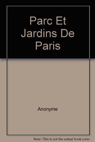 Topo-Guide : Parcs et Jardins : Paris à pied