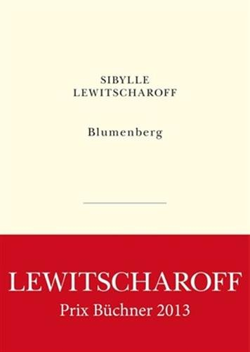 Blumenberg (L'Exception) par Sibylle Lewitscharoff