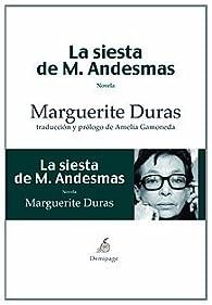 La siesta de M. Andesmas par Marguerite Duras