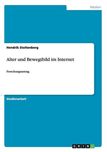 Alter und Bewegtbild im Internet: Forschungsantrag