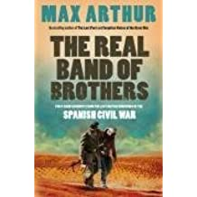 The Real Band of Brothers by Max Arthur (2011-09-21)