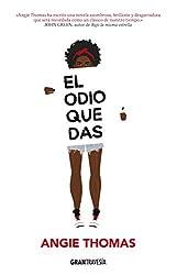 El odio que das (Ficción) (Spanish Edition)