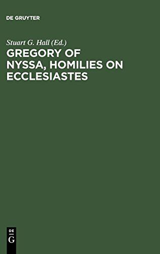 Gregory of Nyssa: Homilies on Ecclesiastes : An English Version With Supporting Studies : Proceedings of the Seventh International Colloquium on Gre par Saint Bishop of Nyssa Gregory