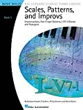 Hal Leonard Scales, Patterns and Improvs–Book 1Hal Leonard Student piano Library