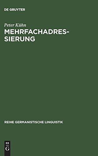 Mehrfachadressierung (Reihe Germanistische Linguistik) por Peter Ka1/4hn
