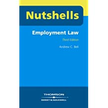 Employment Law (Nutshells) by Andrew C. Bell (2006-01-26)