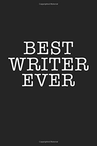 Best Writer Ever: A 6x9 Inch Matte Softcover Journal Notebook With 120 Blank Lined Pages And An Uplifting Positive Greatest Author Cover Slogan por Enrobed Journals