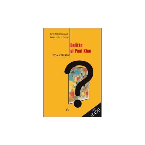 Delitto Al Paul Klee