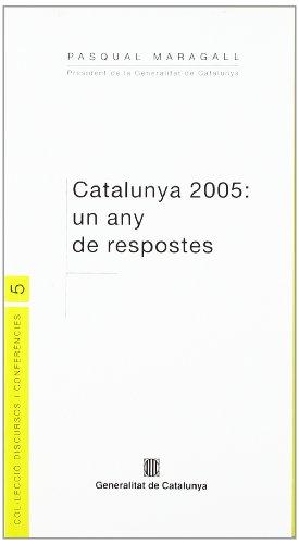 Catalunya 2005: un any de respostes. Missatge
