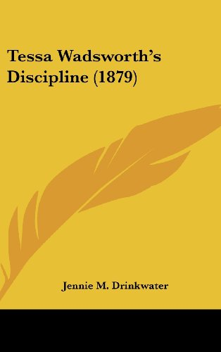 Tessa Wadsworth's Discipline (1879)