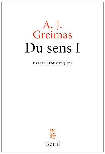Du sens I. Essais sémiotiques (1)