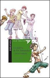 La guerra de los Armandos y otros cuentos/The war of the Armandos & other stories (Ala Delta: Serie Verde/Hang Gliding: Green Series) por Griselda Galmez