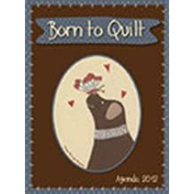 Born to quilt - Agenda 2012