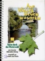 Auf Wäller Wegen wandern 25 Touren durch den Westerwald