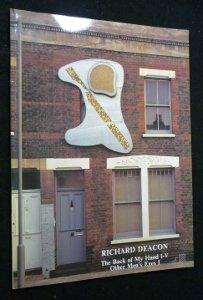 Richard Deacon : The Back of My Hand I-V. Other Men's Eyes I