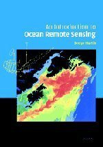 An Introduction to Ocean Remote Sensing by Seelye Martin (2004-10-11)