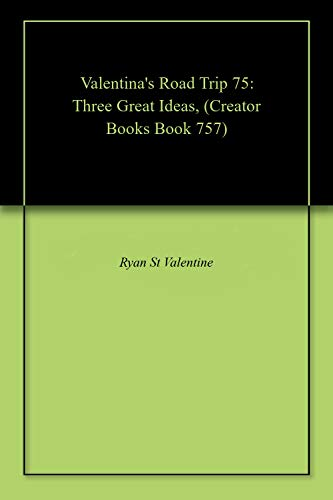 p 75: Three Great Ideas, (Creator Books Book 757) (English Edition) ()