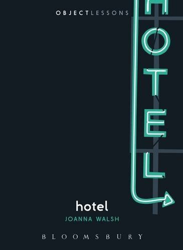 Hotel (Object Lessons) by Joanna Walsh (2015-11-05)