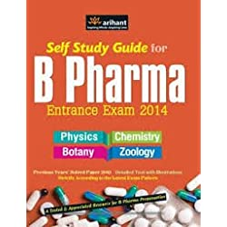 Self Study Guide for B Pharma Entrance Exam 2014 (Physics, Chemistry, Botany, Zoology)