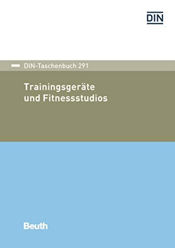 Trainingsgeräte und Fitnessstudios (DIN-Taschenbuch)