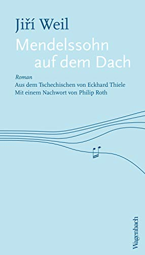Mendelssohn auf dem Dach (Quartbuch)