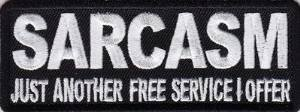 Price comparison product image VELCRO Sarcasm Just Another Free Service I Offer Funny NEW Embroidered Biker Vest Patch
