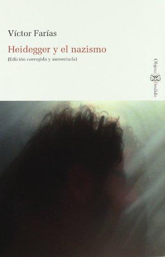 HEIDEGGER Y EL NAZISMO: Edición corregida y aumentada (Objeto perdido ediciones)