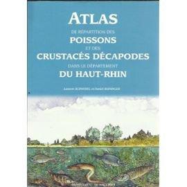 Atlas de répartition des poissons et crustacés décapodes dans le département du Haut-Rhin.