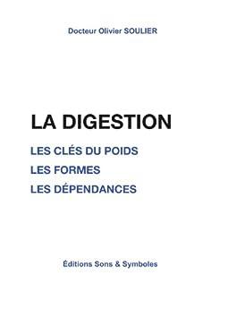La digestion par [Soulier, Olivier]