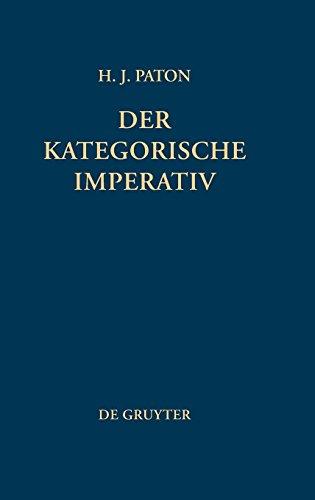 Der Kategorische Imperativ: Eine Untersuchung Über Kants Moralphilosophie