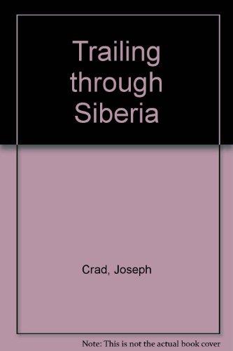 Trailing through Siberia
